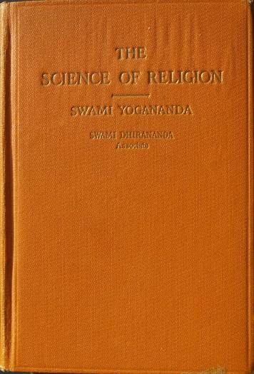 """Jogānandas un Dhīrānandas """"Reliģijas zinātne"""" – 1928.gadā Losandželosā izdotā izdevuma vāks no 20-to un 30-to gadu Latvijas Jogas biedrības sekretāra Jāņa Veseļa dēla Maigoņa Ērika Ābola personīgās bibliotēkas"""